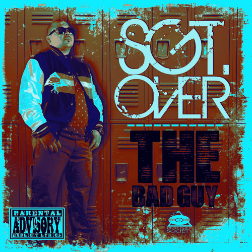 Sgt. Over - The Bad Guy