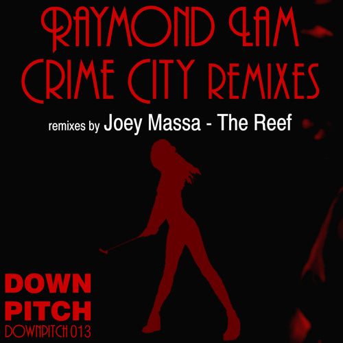 Raymond Lam - Down Low (The Reef Remix) OUT NOW