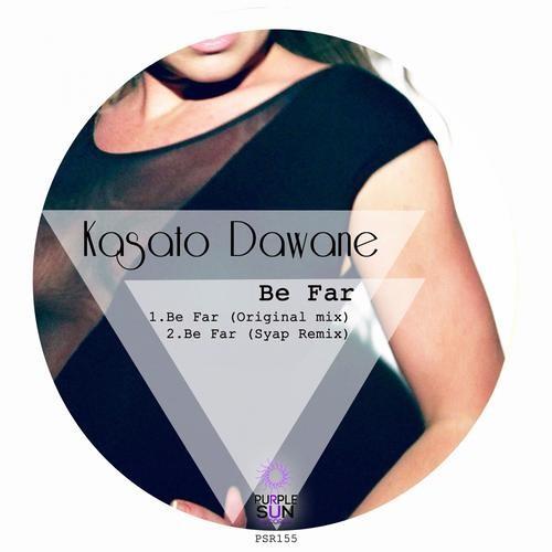 Kasato Dawane - Be far (Syap remix) // Purple Sun Records