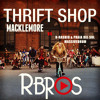 Thrift shop Macklemore vs. D-rashid & Praia del Sol vs. Massivedrum (RBros Edit) FREE DOWNLOAD