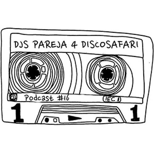 Djs Pareja - Discosafari Podcast