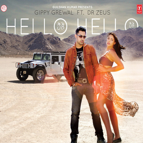 Hello Hello - Gippy Grewal - Ft.Dr Zeus