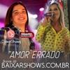 Amor Errado - Magnificos e Wesley Safadão -   BRUNOCD.COM