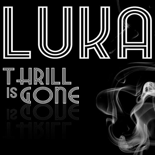 Luka-Thrill is Gone