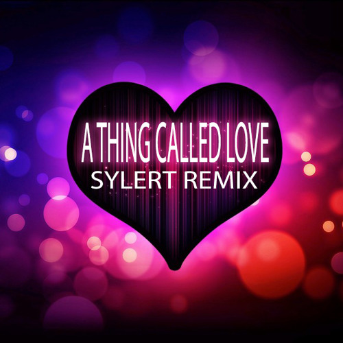 Above & Beyond - A Thing Called Love (Sylert Remix)