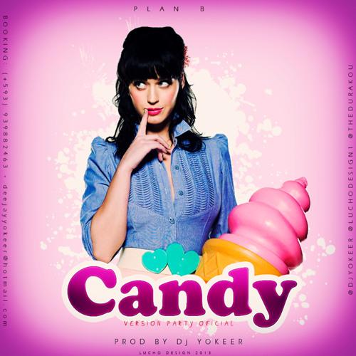 Candy -Plan B (Prod. By Dj Yokeer l Version Party) [[FLOWHOT.COM]]