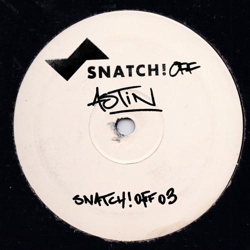 SNATCHOFF003 03. I'm Sorry (Sable Sheep Remix) - Astin SnatchOff003 (96K Snip)