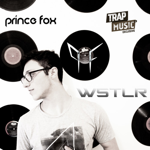 WSTLR by Prince Fox - TrapMusic.NET Exclusive