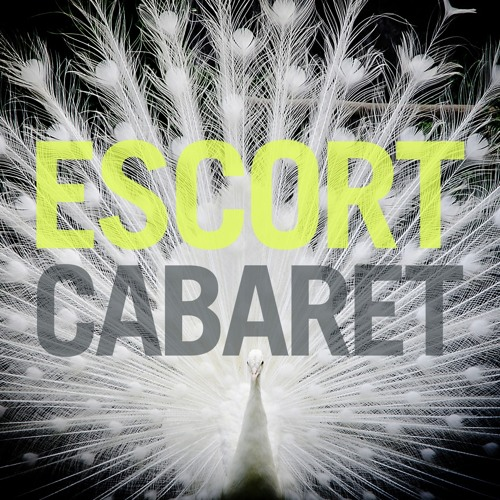 "Escort ""Cabaret"" (Jacques Renault Remix)"