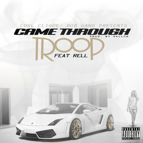 Came Thru (feat. Rell Burgundy) (prod. Gallonbeats)
