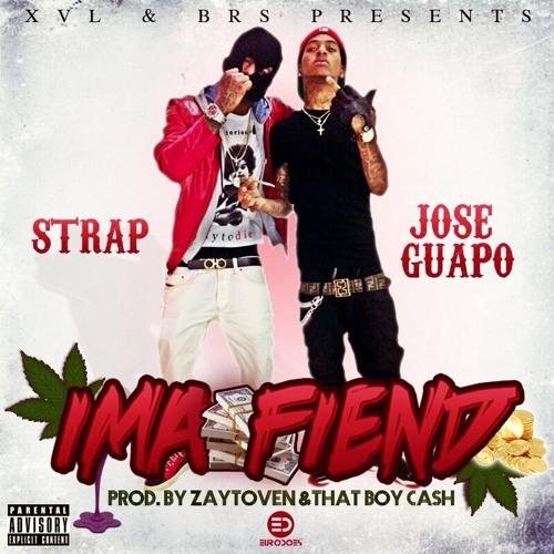 Jose Guapo feat Strap - Fiend