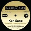 'Everybody Loves The Sunshine' Kan Sano - [LNTG Re-Edit]
