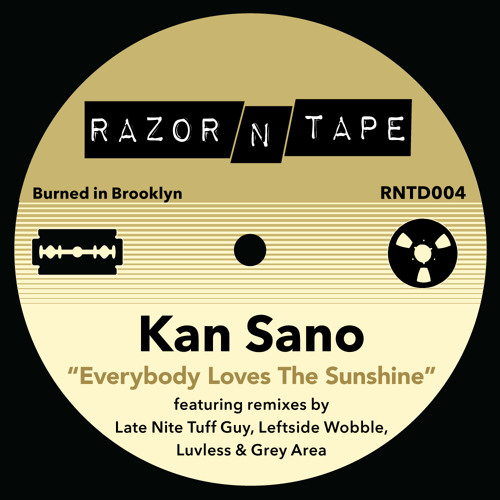 'Everybody Loves The Sunshine' Kan Sano - [LNTG Re-Edit]