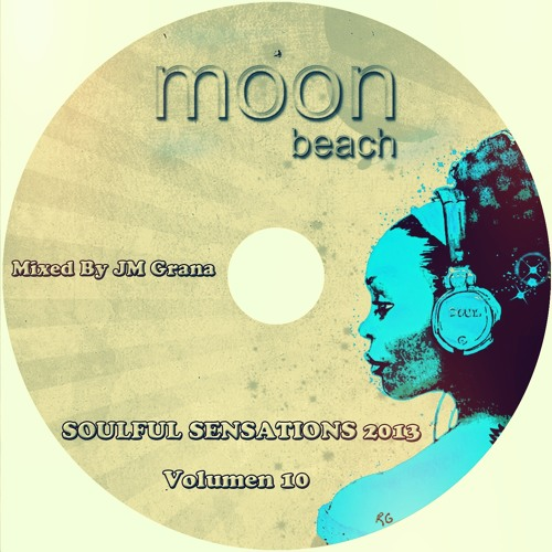 House Sessions 2013 Vol.20 By JM Grana (09-09-13) Soulful Sensations Moon Beach Club Part.10