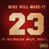 Mike Will Made It - 23 (Feat. Miley Cyrus, Wiz Khalifa & Juicy J)