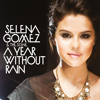 Selena Gomez & The Scene - Un Año Sin Lluvia (The Alias Radio Edit) by Ronald's
