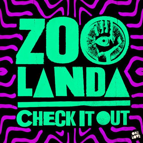 "Zoolanda - ""Check It Out"" (Preview)"