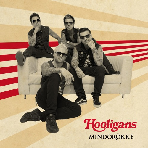 Hooligans - Mindörökké