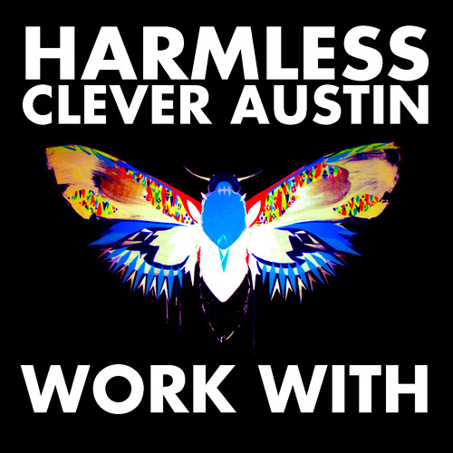 """Work With"" - Harmless & Clever Austin (Hiatus Kaiyote)"
