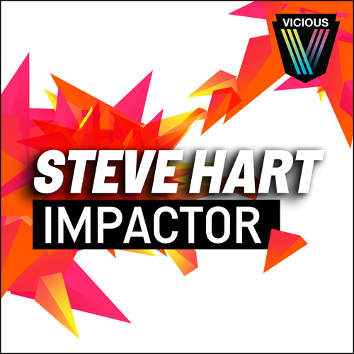Steve Hart - Impactor (Senor Roar Remix)