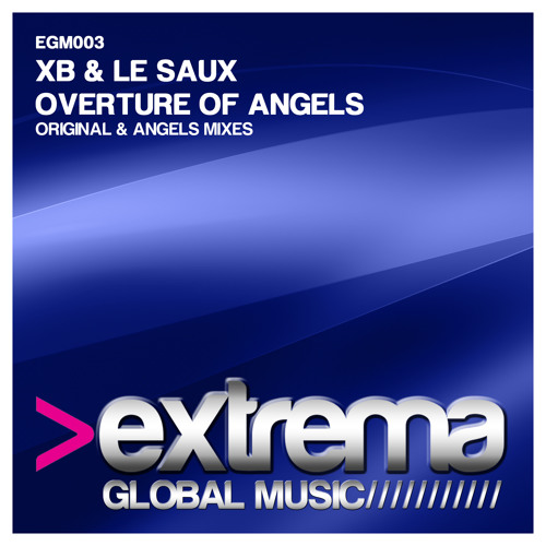 XB & Le Saux - Overture Of Angels (Angels Mix)