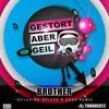 Gestört aber geiL - Brother (Splash 'n' Dash Remix) Snipped