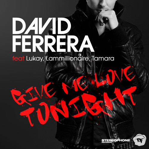 "David Ferrera - Give Me Love Tonight (Keyzo Jäsper Remix) (OFFICIAL REMIX) ""OUT SOON"""