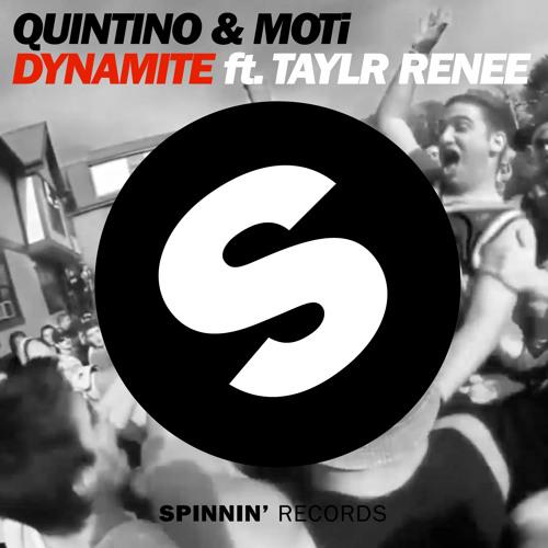 Quintino & MOTi - Dynamite ft. Taylr Renee (Original Mix)