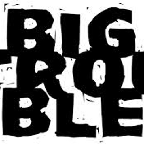 Big trouble (Gorka edit)