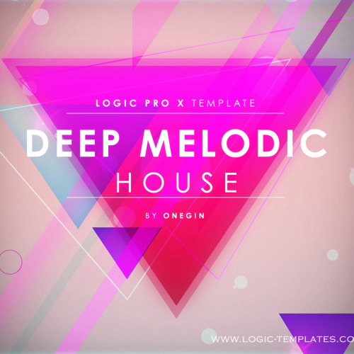Deep Melodic House Logic Pro X Template