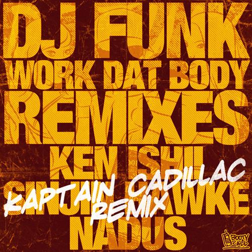 DJ Funk - Fuck Dat Ass (Kaptain Cadillac Remix)