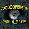 Voodoopriester -- Minimal - Killer @ Work | reload
