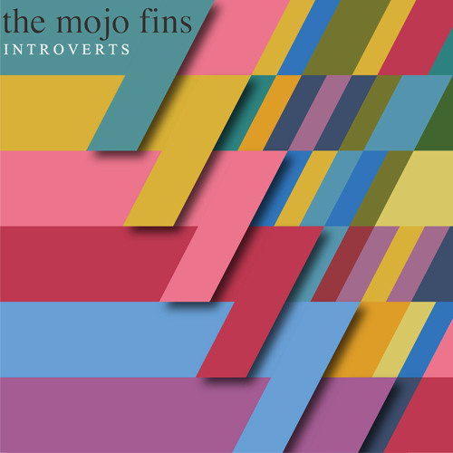 THE MOJO FINS - Introverts