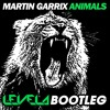 Martin Garrix - Animals (Levela Bootleg)**FREE DOWNLOAD** [link in description]
