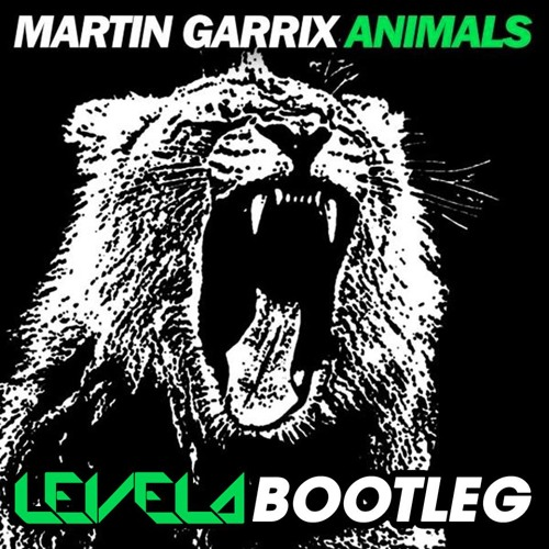 Martin Garrix - Animals (Levela Bootleg)**FREE DOWNLOAD** [link in description]