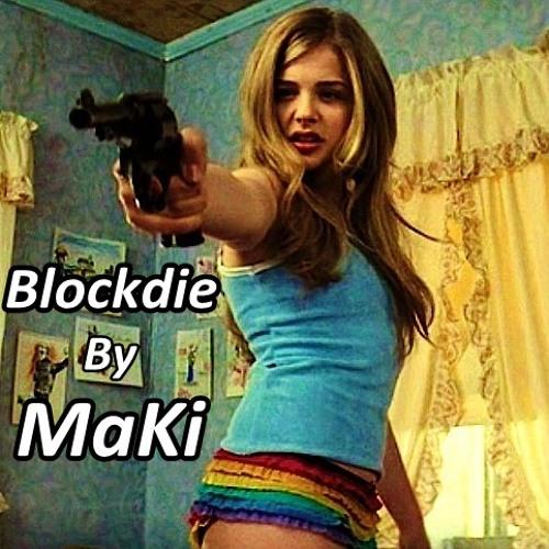 MaKi - Blockdie