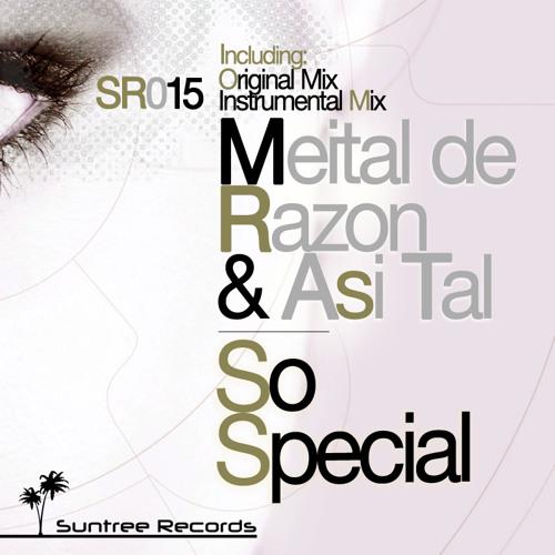 Meital de Razon & Asi Tal - So Special (Original mix, Snip)