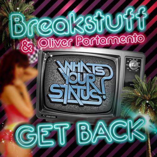 Breakstuff & Oliver Portamento - Get Back