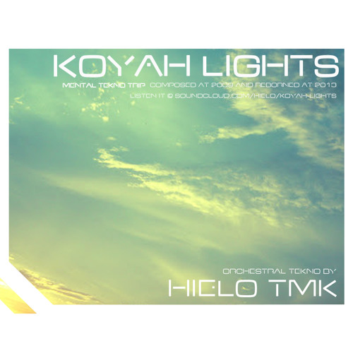 HIELO - KOYAH LIGHTS (@ MeltingBass single 01)