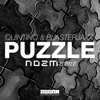 Quintino & Blasterjaxx - Puzzle (NOZM Bootleg)