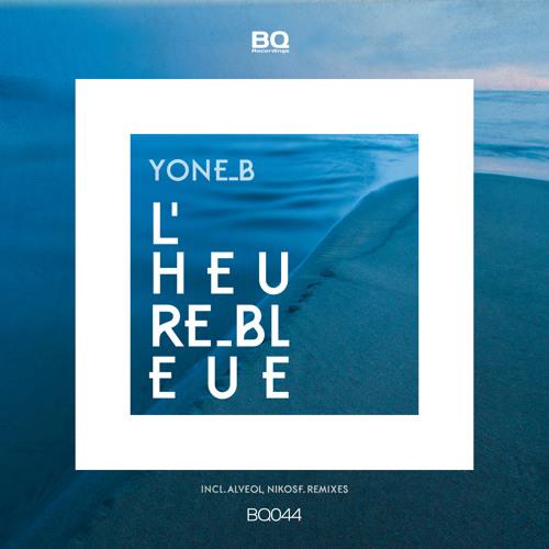 Yone B - L'Heure Bleue (Alveol Remix)