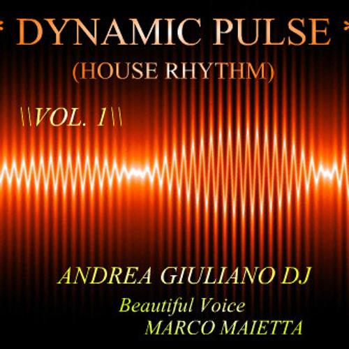 *DYNAMIC PULSE*(House Rhythm)Vol.1__ANDREA GIULIANO DJ