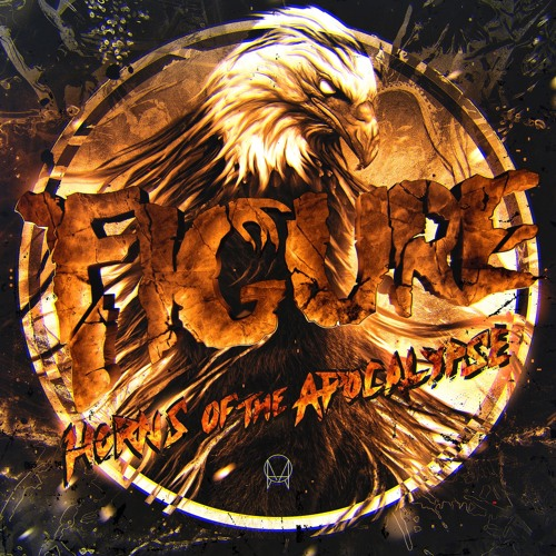 Figure - Horns of the Apocalypse EP (Owsla Official)