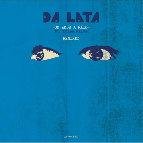 Da Lata - Um Amor a Mais (Prophets of the South Fundi Remix)