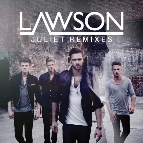 Lawson - Juliet (7th Heaven Radio Edit)