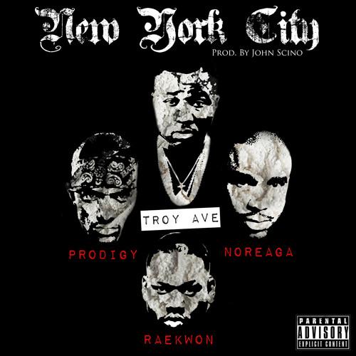 Troy Ave - NEW YORK CITY ft. Raekwon, Noreaga & Prodigy