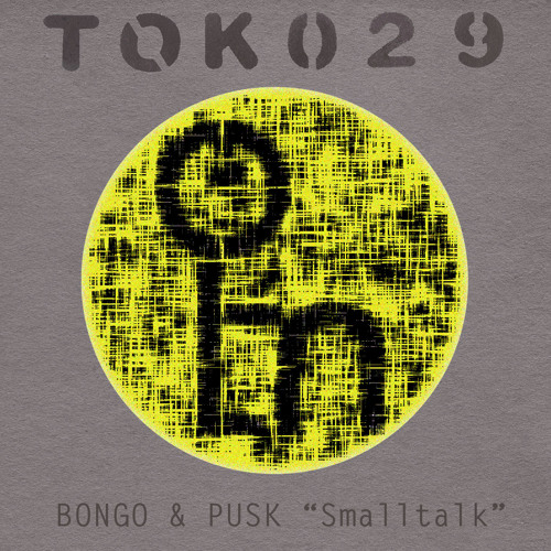 "Bongo & Pusk ""Born To Die""/ TOK029"