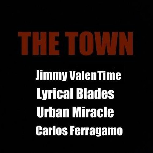 The Town Feat The Lost Angels