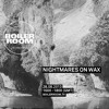 Nightmares On Wax 1h30 min Boiler Room mix