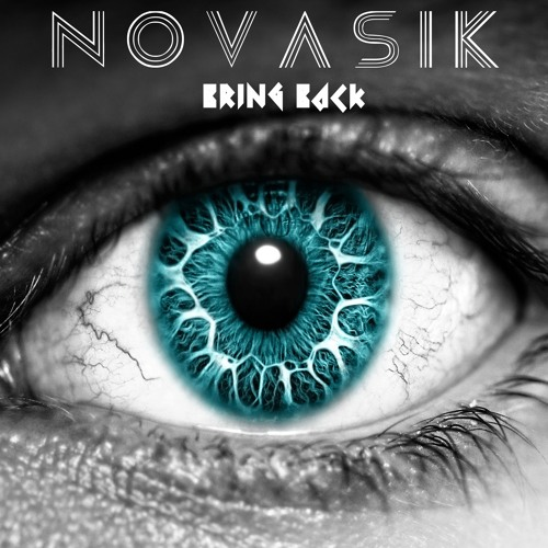 Novasik - Bring Back (Original Mix)